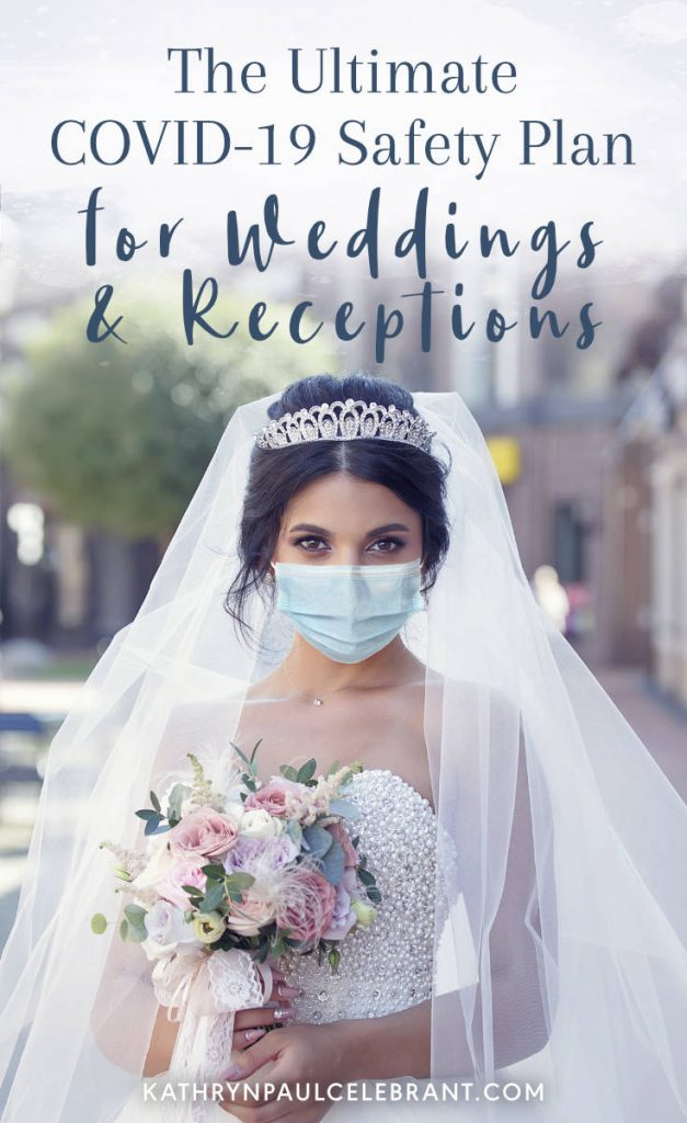 The Ultimate COVID-19 Safety Plan for Weddings and Receptions